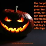Halloween Horrors Handled with Homeopathy