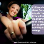 Meds and Chemicals Make for a Maniac Mom: Homeopathy Antidotes Poisonous Effects