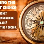 Podcast 21-When to Use a Doctor; When to Trust Yourself