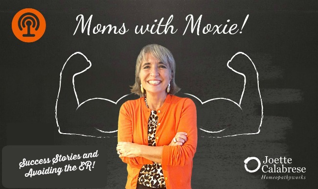 Moms with Moxy Avoid the Hospital with Homeopathy