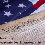 Podcast 44 – Americans for Homeopathy Choice