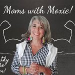 Podcast 50 – Moms with Moxie: Homeopathy Gave me Freedom!