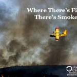 Where There's Fire, There's Smoke