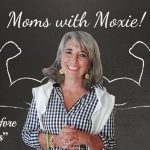 "Podcast 64 – Moms with Moxie: ""Right Before My Eyes"""