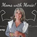 Podcast 68 – Moms with Moxie: The Gateway Gals