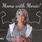 "Podcast 75 – Moms with Moxie: Joette's ""Truth Bombs"""