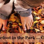 Barefoot in the Park … Ouch!