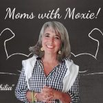 "Podcast 79 – Moms with Moxie: ""Catastrophilia"""