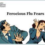 Ferocious Flu Fears
