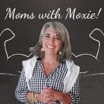 Podcast 116 – Moms with Moxie: A Close-knit Study Group