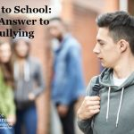 Back to School: The Answer to Bullying