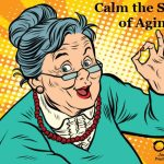 Calm the Stress of Aging